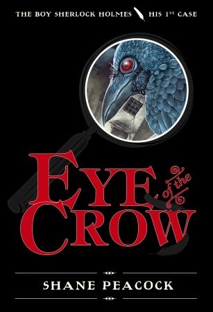 Eye of the Crow (The Boy Sherlock Holmes, #1)