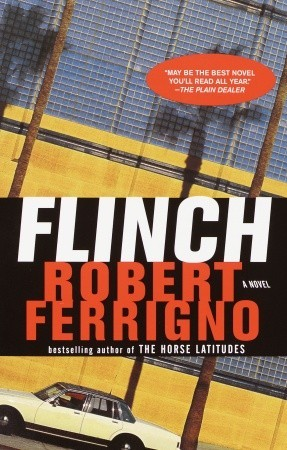 Flinch: A Novel