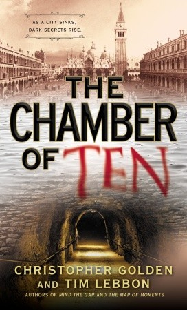 The Chamber of Ten by Christopher Golden