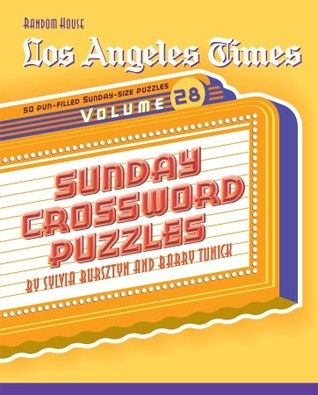 Los Angeles Times Sunday Crossword Puzzles, Volume 28 by Barry Tunick