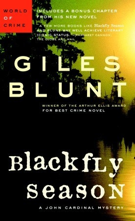 Blackfly Season by Giles Blunt