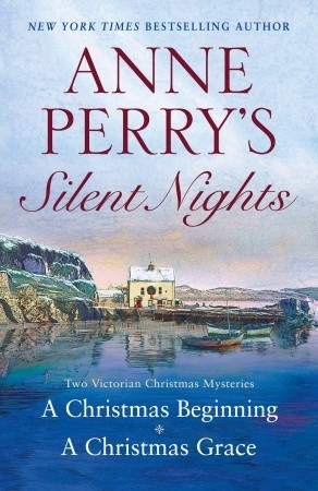 Silent Nights: A Christmas Beginning & A Christmas Grace (Christmas Stories, #5-6)