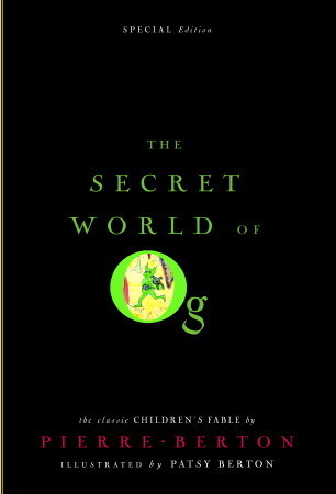 The Secret World of Og by Pierre Berton