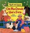 Old MacDonald Had a Farm: Read and Share