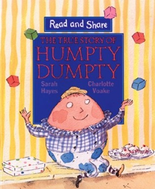 The True Story of Humpty Dumpty (Read and Share)
