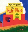 The Train Ride: Read and Share