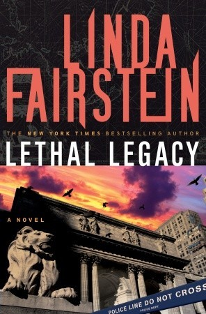 Lethal Legacy (Alexandra Cooper #11)  (REQ) - Linda Fairstein