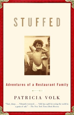 Stuffed by Patricia Volk