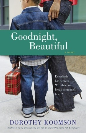 Goodnight, Beautiful by Dorothy Koomson