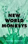 New World Monkeys: A Novel