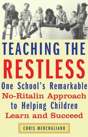Teaching the Restless by Chris Mercogliano