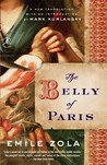 The Belly of Paris (Les Rougon-Macquart, #3)