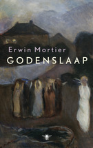 Godenslaap by Erwin Mortier