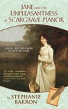 Jane and the Unpleasantness at Scargrave Manor (Jane Austen Mysteries, #1)