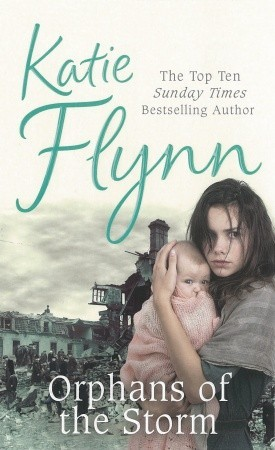 Orphans of the Storm by Katie Flynn