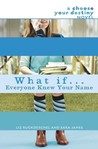 What If . . . Everyone Knew Your Name (What If...)