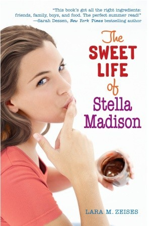 The Sweet Life of Stella Madison by Lara Deloza