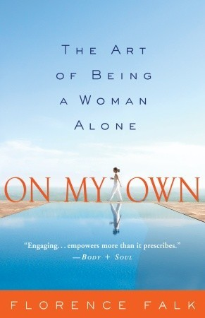On My Own by Florence Falk