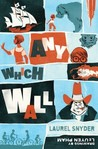 Any Which Wall by Laurel Snyder