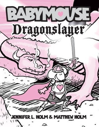 Babymouse: Dragonslayer