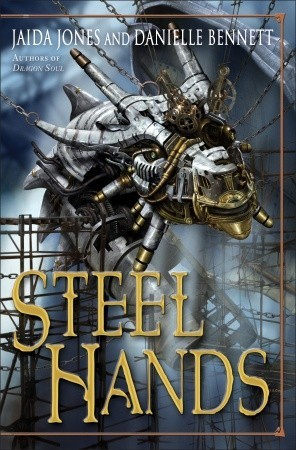 Steelhands by Jaida Jones