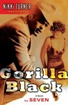 Gorilla Black: A Novel