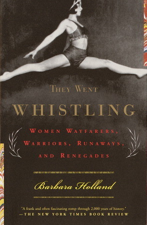 They Went Whistling by Barbara Holland