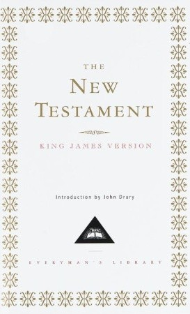 Holy bible new testament the king james version everyman s library