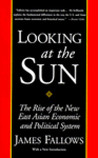 Looking at the Sun: The Rise of the New East Asian Economic and Political System
