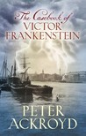 The Casebook of Victor Frankenstein