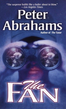 The Fan by Peter Abrahams