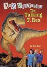 The Talking T. Rex (A Stepping Stone Book(TM))