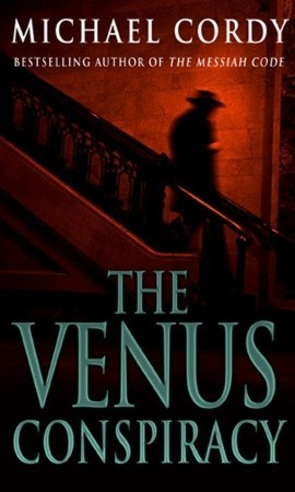The Venus Conspiracy by Michael Cordy