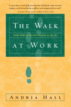 The Walk at Work by Andria Hall
