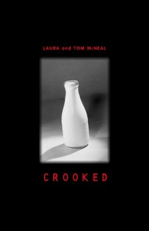 Crooked by Laura McNeal