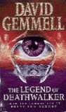 The Legend of Deathwalker (Drenai Tales, #7)