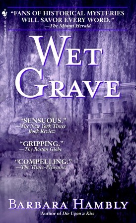 Get Wet Grave (Benjamin January #6) by Barbara Hambly PDF