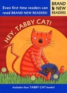 Hey, Tabby Cat!: Brand New Readers