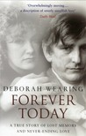 Forever Today: A True Story of Lost Memory and Never-Ending Love