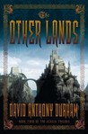 The Other Lands by David Anthony Durham