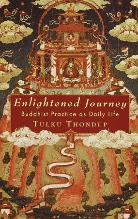 Enlightened Journey: Buddhist Practice as Daily Life
