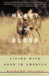 Heart and Blood by Richard K. Nelson