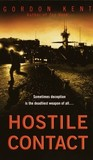Hostile Contact (Alan Craik, #4)