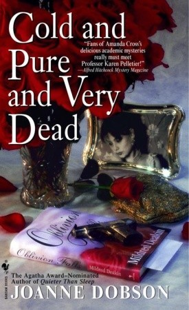 Cold and Pure and Very Dead (A Karen Pelletier Mystery #4)