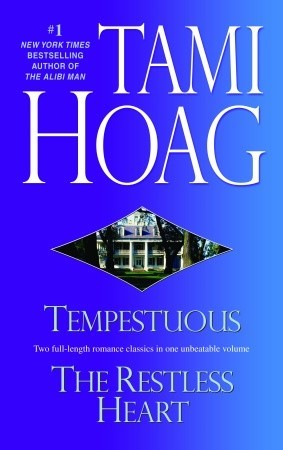 Tempestuous / The Restless Heart by Tami Hoag