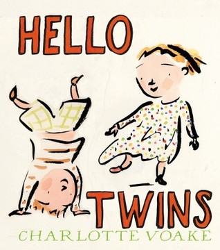 Hello Twins by Charlotte Voake