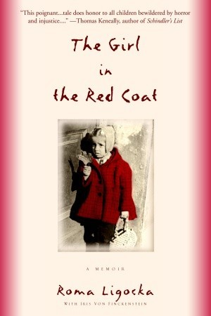 The Girl in the Red Coat by Roma Ligocka