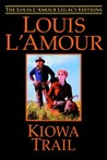 Kiowa Trail (The Louis L'amour Legacy Editions)