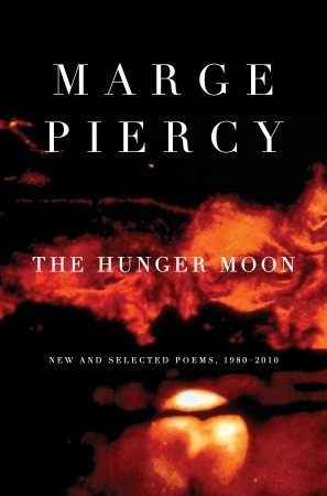 The Hunger Moon by Marge Piercy