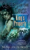 King's Property by Morgan Howell